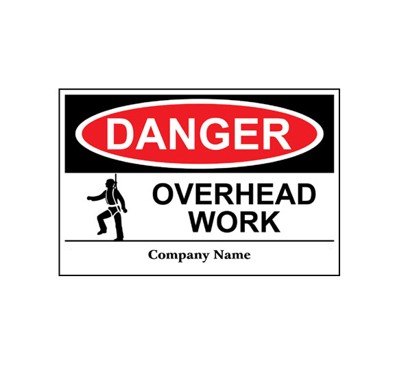 Overhead Work Sign