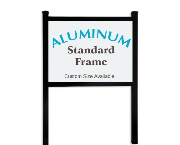 Aluminum Frame Sign