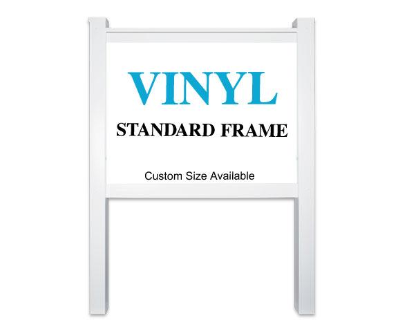 Vinyl Frame Sign